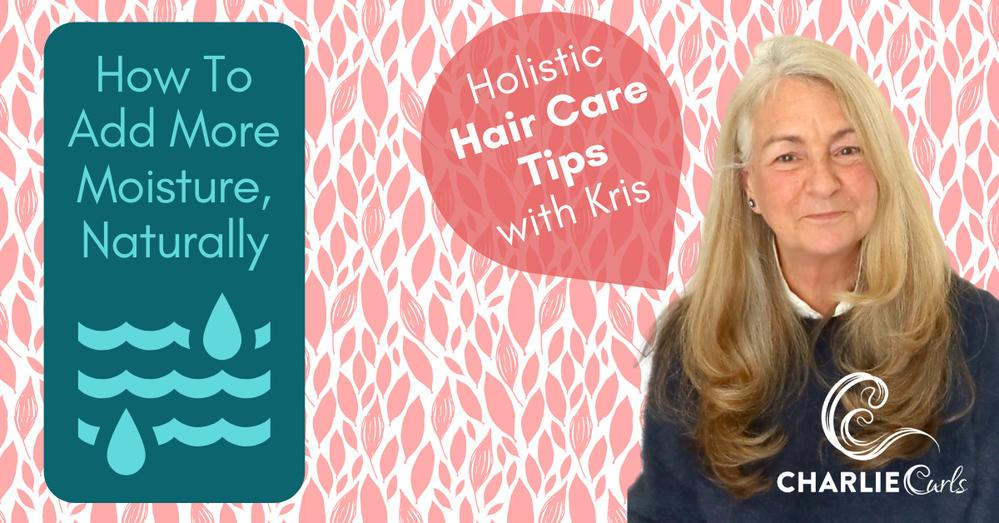 How to Moisturize & Hydrate Dry Natural Hair | CharlieCurls Heatless Hair Curler