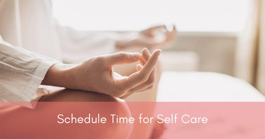 Schedule Time for Self Care | How To Have Healthier Hair | Healthy Hair Tips for 2020 and Beyond